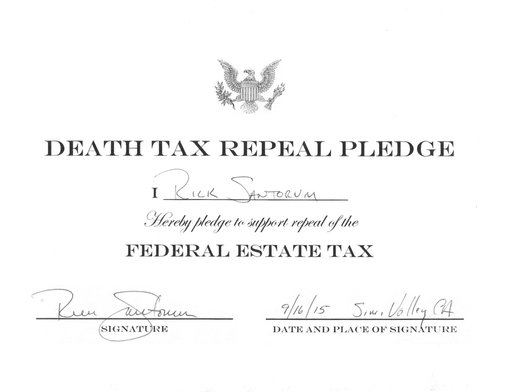 Death Tax Repeal Pledge - Senator Rick Santorum